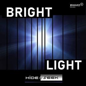 HIDE & SEEK - BRIGHT LIGHT